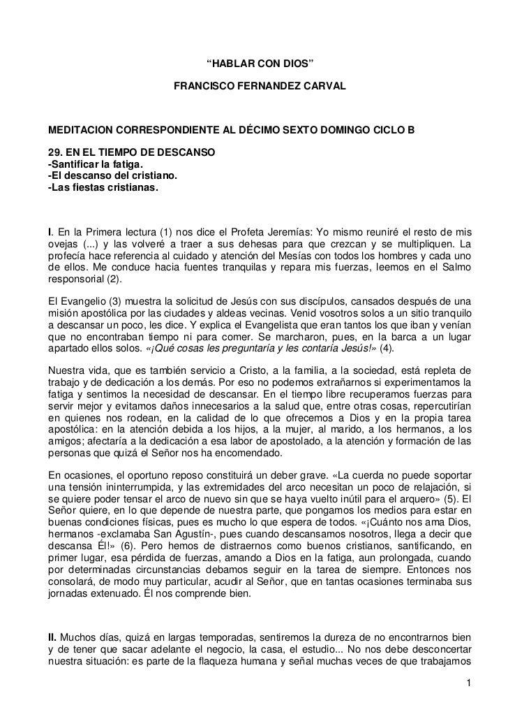 """""""HABLAR CON DIOS""""                           FRANCISCO FERNANDEZ CARVALMEDITACION CORRESPONDIENTE AL DÉCIMO SEXTO DOMINGO C..."""