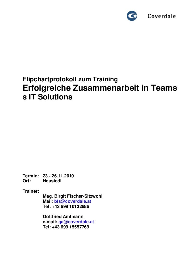 Flipchartprotokoll zum TrainingErfolgreiche Zusammenarbeit in Teamss IT SolutionsTermin: 23.- 26.11.2010Ort:    NeusiedlTr...