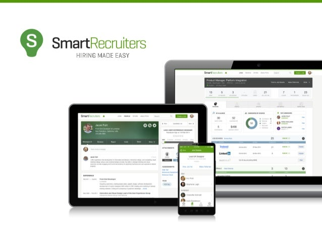 3,000 companies are now SmartRecruiters.  Small Medium Large  High-Tech  Manufacturing  Retail  CPG  Healthcare  ©2014 Sma...