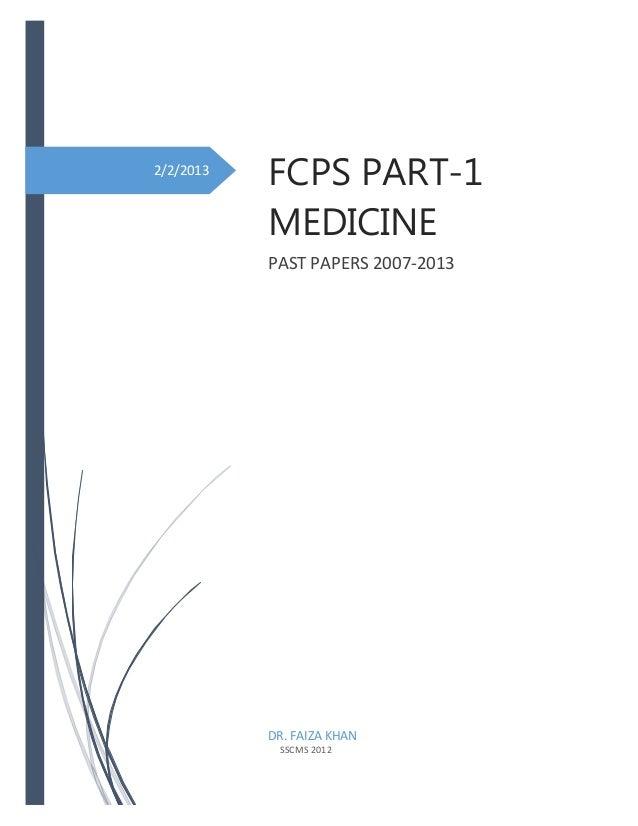 2/2/2013  FCPS PART-1 MEDICINE PAST PAPERS 2007-2013  DR. FAIZA KHAN SSCMS 2012