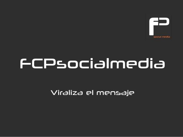 Fcpsocialmedia: viraliza el mensaje