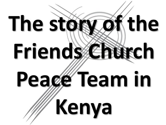 The story of the Friends Church Peace Team in Kenya