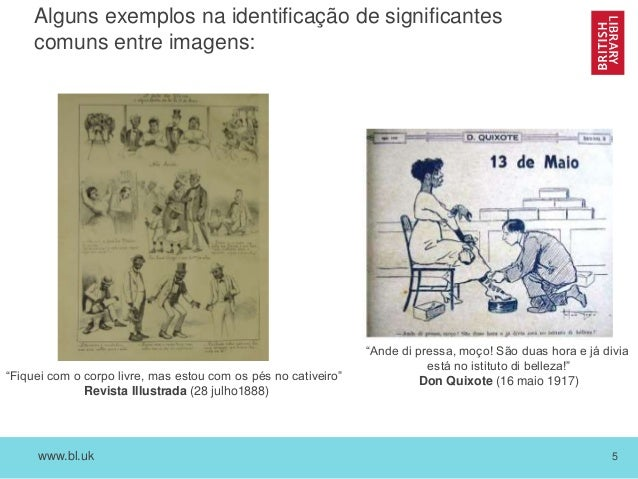 """www.bl.uk 5 Alguns exemplos na identificação de significantes comuns entre imagens: """"Fiquei com o corpo livre, mas estou c..."""