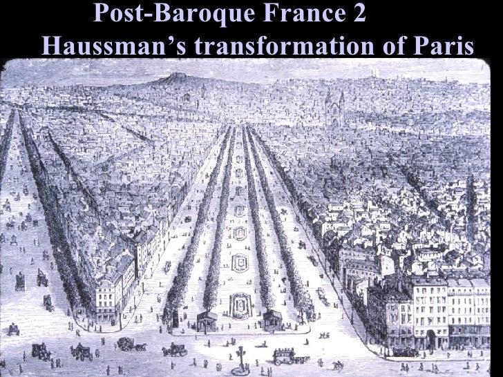 Post-Baroque France 2  Haussman's transformation of Paris