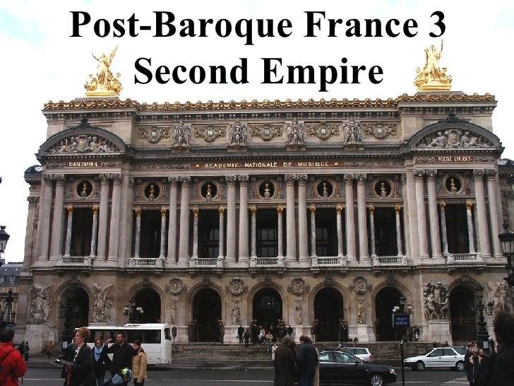 Post-Baroque France 3  Second Empire