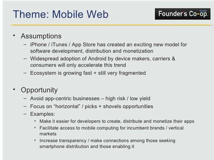 <ul><li>Assumptions </li></ul><ul><ul><li>iPhone / iTunes / App Store has created an exciting new model for software devel...