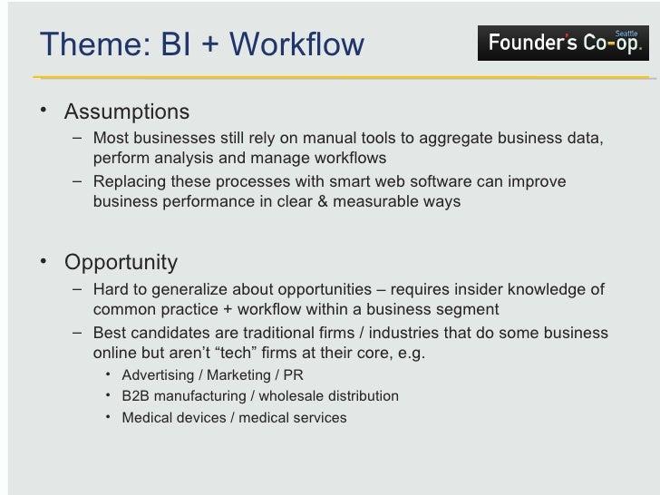 <ul><li>Assumptions </li></ul><ul><ul><li>Most businesses still rely on manual tools to aggregate business data, perform a...