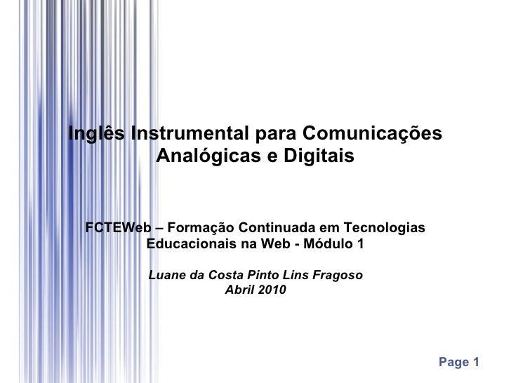 Inglês Instrumental para Comunicações Analógicas e Digitais FCTEWeb – Formação Continuada em Tecnologias Educacionais na W...