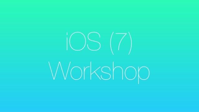 iOS (7) Workshop