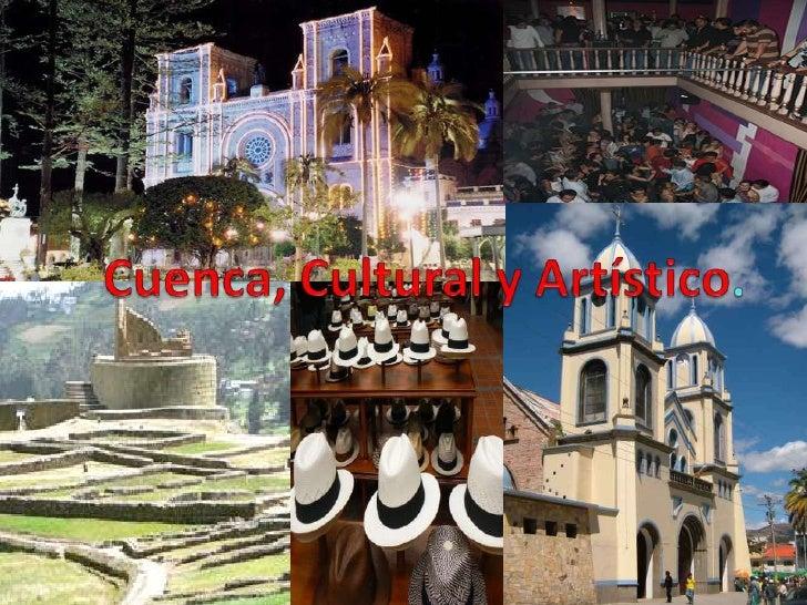 Cuenca, Cultural y Artístico.<br />