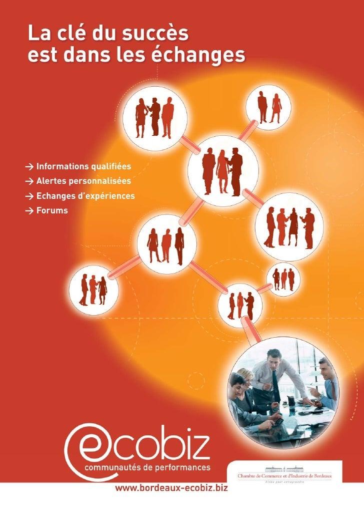 > Informations qualifiées > Alertes personnalisées > Echanges d'expériences > Forums