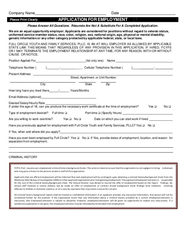 Company Name  Date  APPLICATION FOR EMPLOYMENT  Please Print Clearly  Please Answer All Questions. Résumés Are Not A Subst...
