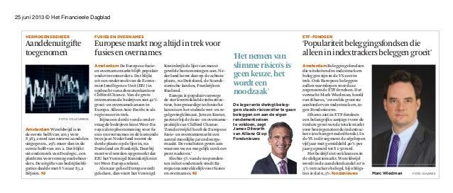 25 juni 2013 © Het Financieele DagbladVermogensbeHeerAandelenuitgifteAandelenuitgiftetoegenomenAmsterdam Wereldwijd is ind...