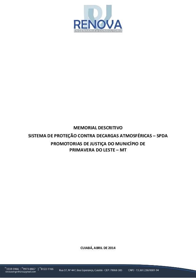 MEMORIAL DESCRITIVO SISTEMA DE PROTEÇÃO CONTRA DECARGAS ATMOSFÉRICAS – SPDA PROMOTORIAS DE JUSTIÇA DO MUNICÍPIO DE PRIMAVE...