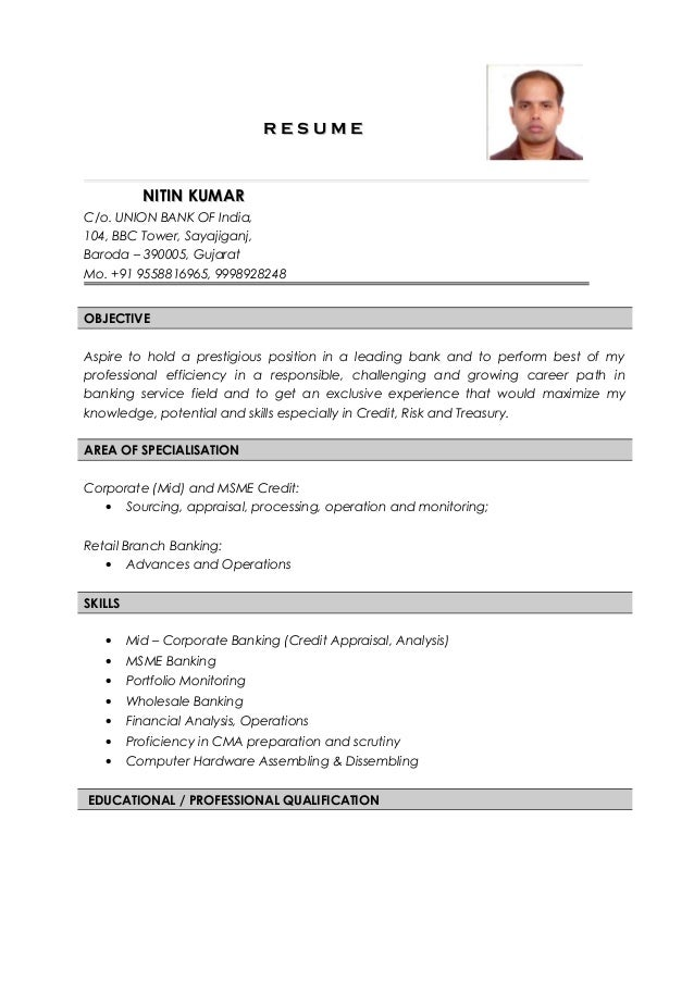 Nitin Kumar Resume Credit Analyst. R E S U M ER E S U M E NITIN KUMARNITIN  KUMAR C/o. UNION BANK OF India, ...  Credit Analyst Resume Sample