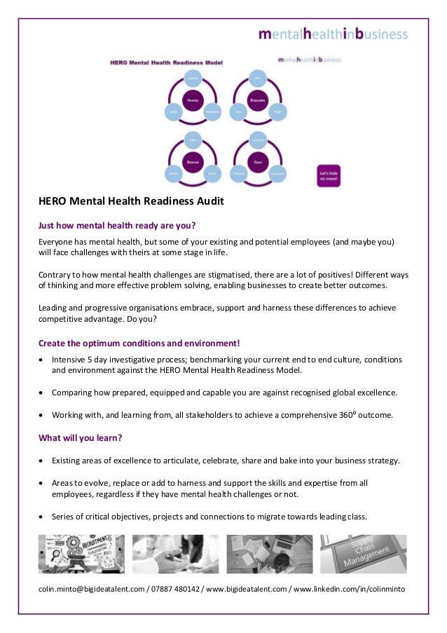 HERO Mental Health Readiness Audit Just how mental health ready are you? Everyone has mental health, but some of your exis...
