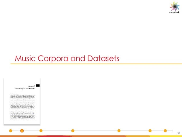 a_UO 5[ [ M M P 6M M_ _ 32 Chapter 3 Music Corpora and Datasets 3.1 Introduction A research corpus is a collection of data...