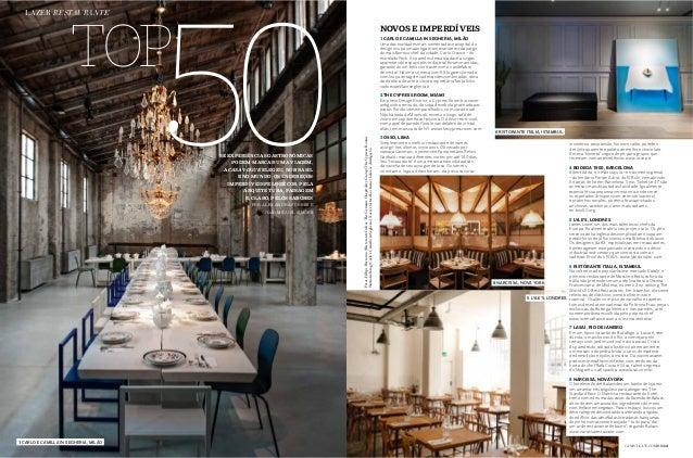 """incentivou a expansão. No novo salão, paredes de tijolo aparente e paleta vermelho e chocolate. A mesa """"secreta"""" segue de ..."""