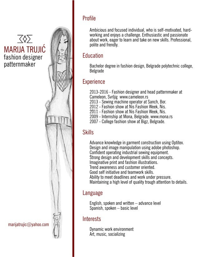 MARIJATRUJIĆ fashiondesigner patternmaker Profile Ambiciousandfocusedindividual,whoisself-motivated,hard- workingandenjoys...