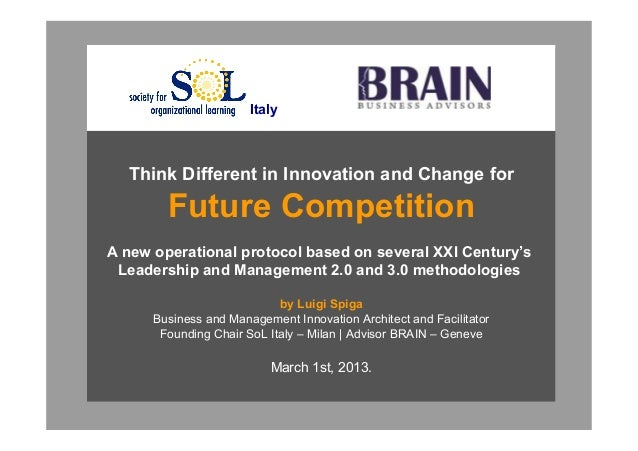 Italy                        Think Different in Innovation and Change for                                    Future Compet...