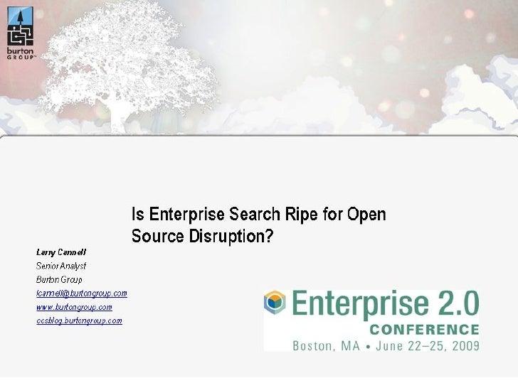 Is Enterprise Search Ripe for Open Source Disruption?