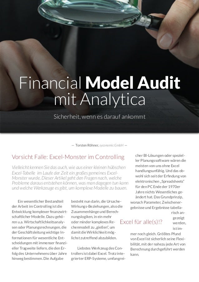 Ein wesentlicher Bestandteil der Arbeit im Controlling ist die Entwicklung komplexer finanzwirt- schaftlicher Modelle. Dazu...