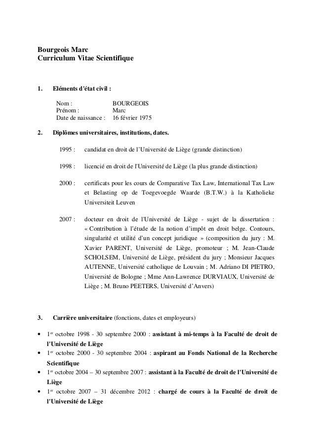 Bourgeois Marc Curriculum Vitae Scientifique 1. Eléments d'état civil : Nom : BOURGEOIS Prénom : Marc Date de naissance : ...