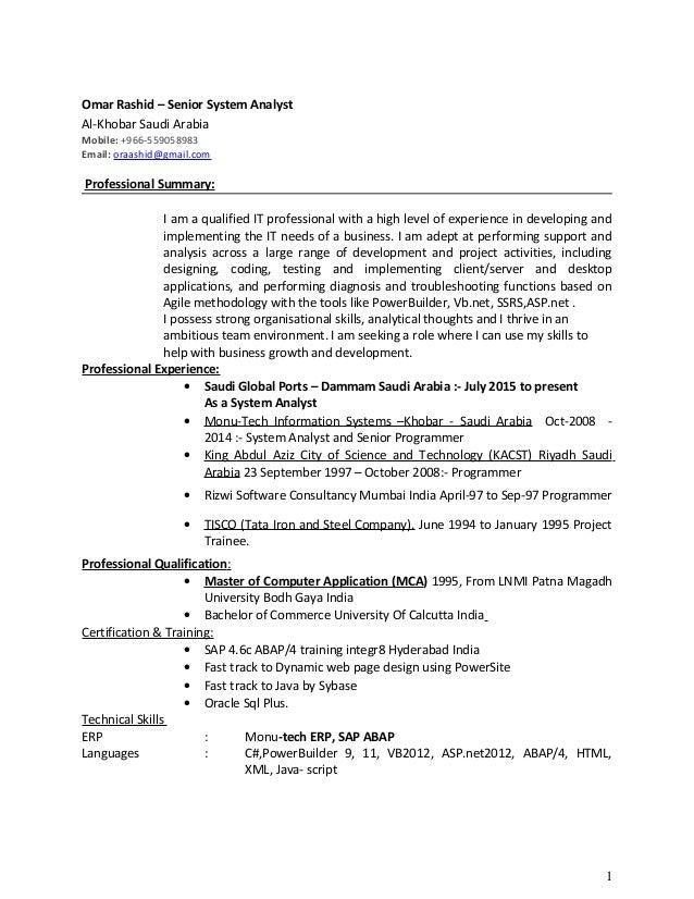 Omar Rashid – Senior System Analyst Al-Khobar Saudi Arabia Mobile: +966-559058983 Email: oraashid@gmail.com Professional S...