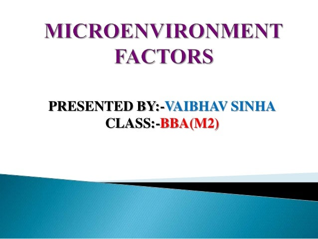 MICROENVIRONMENT FACTORS