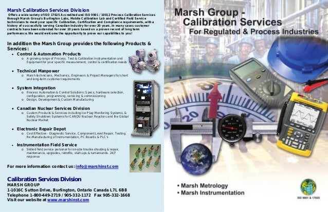 Marsh Calibration Services Division Offers a wide variety of ISO 17025 Accredited and ISO 9001 / 10012 Process Calibration...