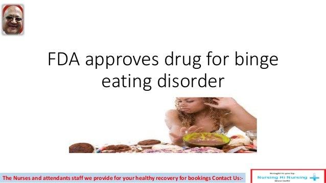 Fda approves drug for binge eating disorder