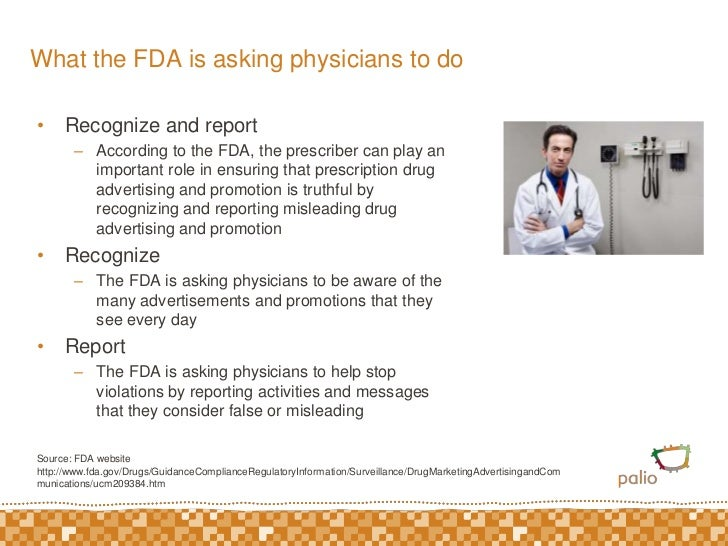 What the FDA is asking physicians to do<br />Recognize and report<br />According to the FDA, the prescriber can play an im...
