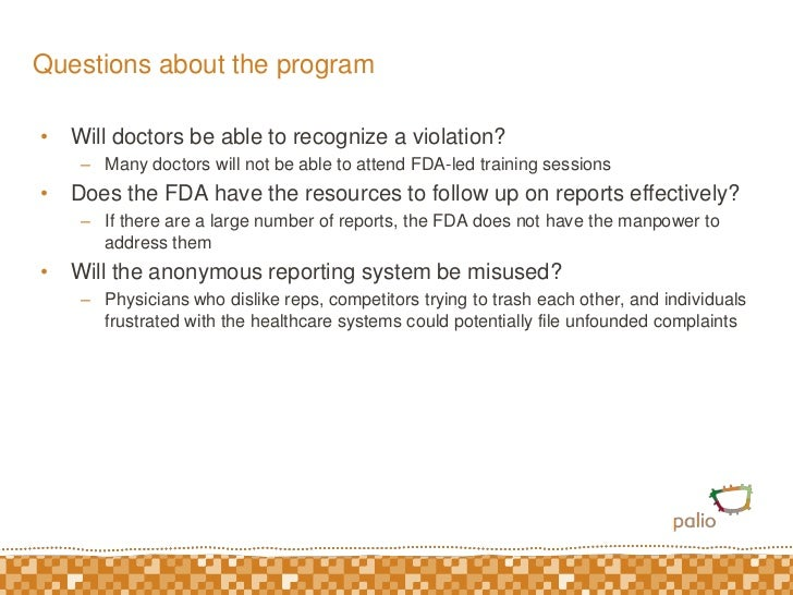 Questions about the program <br />Will doctors be able to recognize a violation?<br />Many doctors will not be able to att...