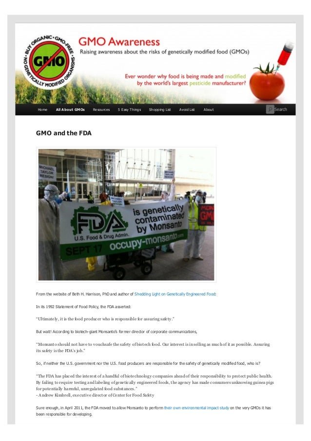 GMO and the FDAFrom the website of Beth H. Harrison, PhD and author of Shedding Light on Genetically Engineered Food:In it...