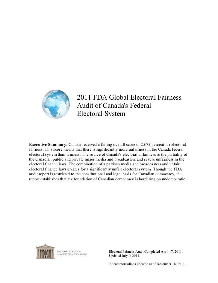 2011 FDA Global Electoral Fairness                             Audit of Canadas Federal                             Electo...