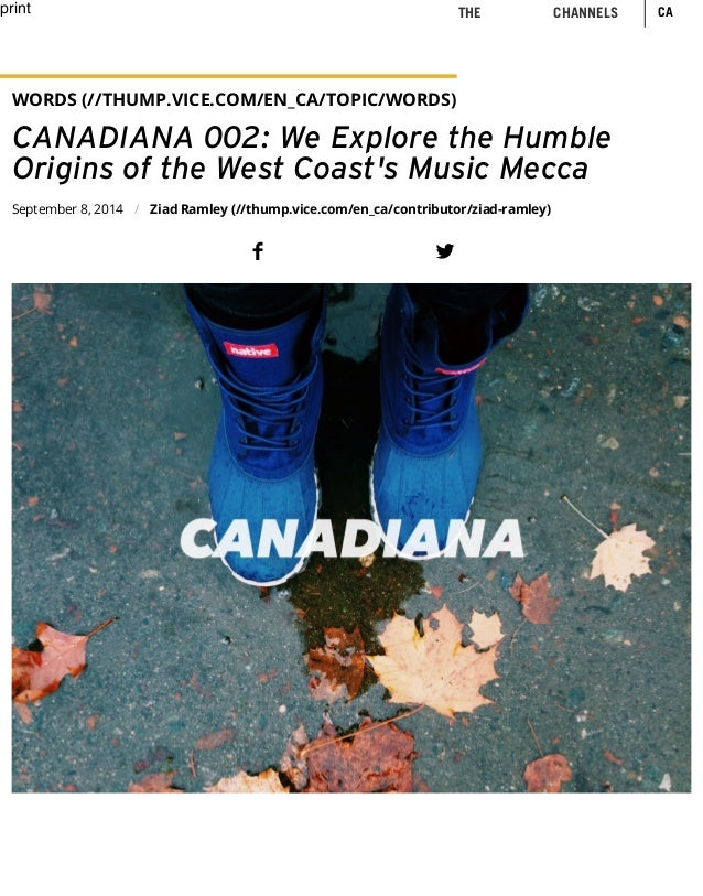 print WORDS (//THUMP.VICE.COM/EN_CA/TOPIC/WORDS) CANADIANA 002: We Explore the Humble Origins of the West Coast's Music Me...