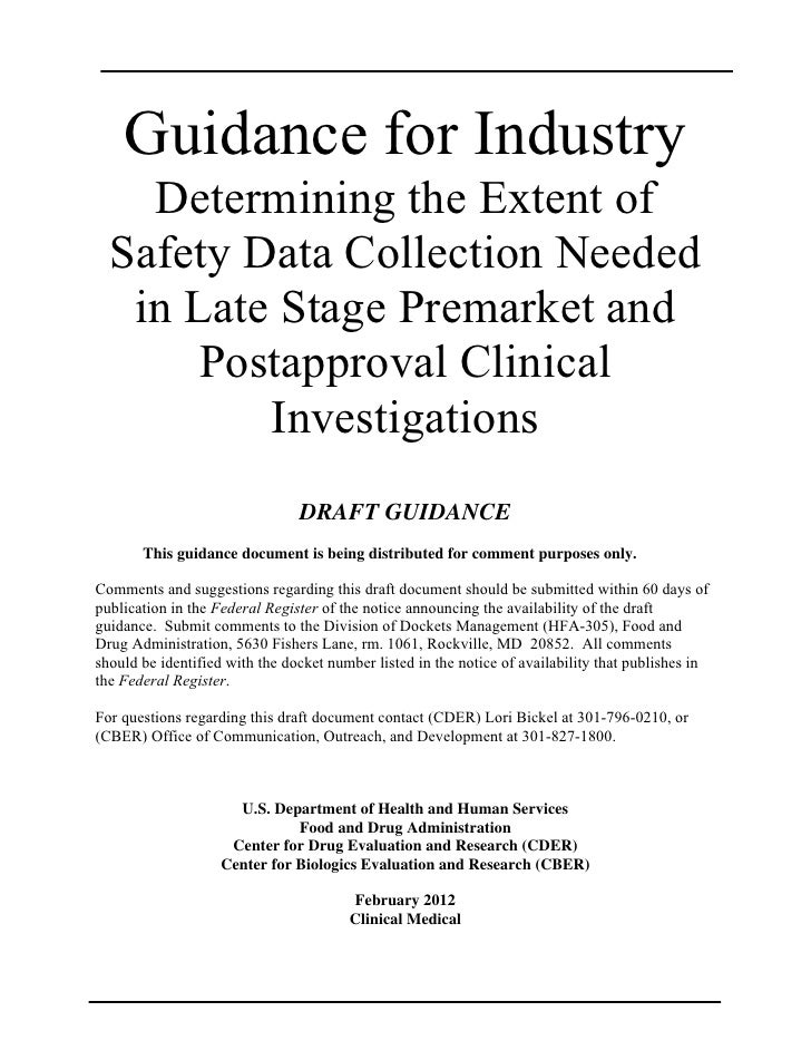 Guidance for Industry    Determining the Extent of  Safety Data Collection Needed   in Late Stage Premarket and       Post...
