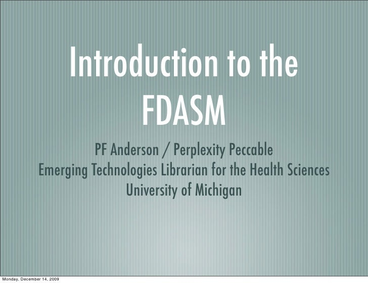 Introduction to the                                   FDASM                          PF Anderson / Perplexity Peccable    ...