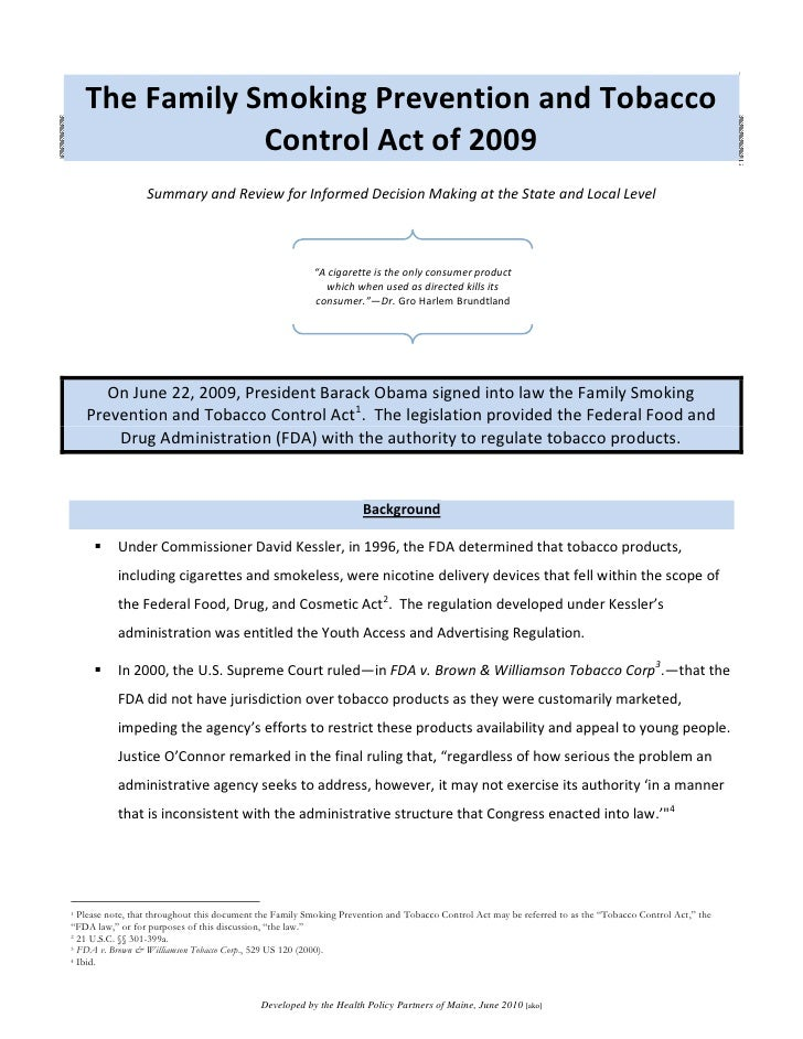 The Family Smoking Prevention and Tobacco                 Control Act of 2009                  Summary and Review for Info...