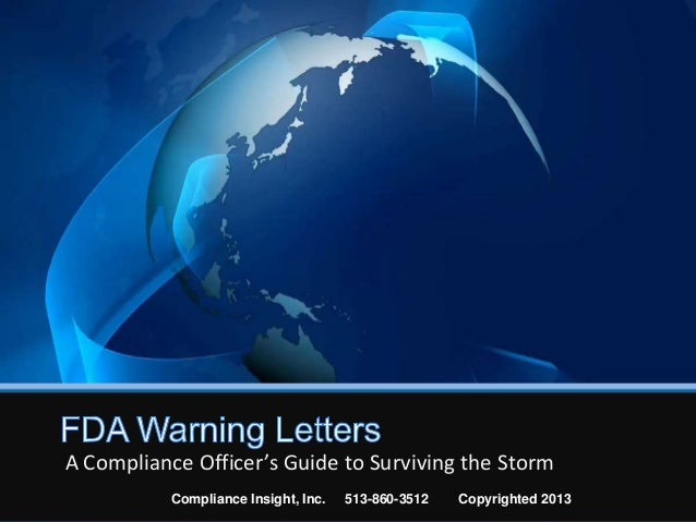 A Compliance Officer's Guide to Surviving the StormCompliance Insight, Inc. 513-860-3512 Copyrighted 2013