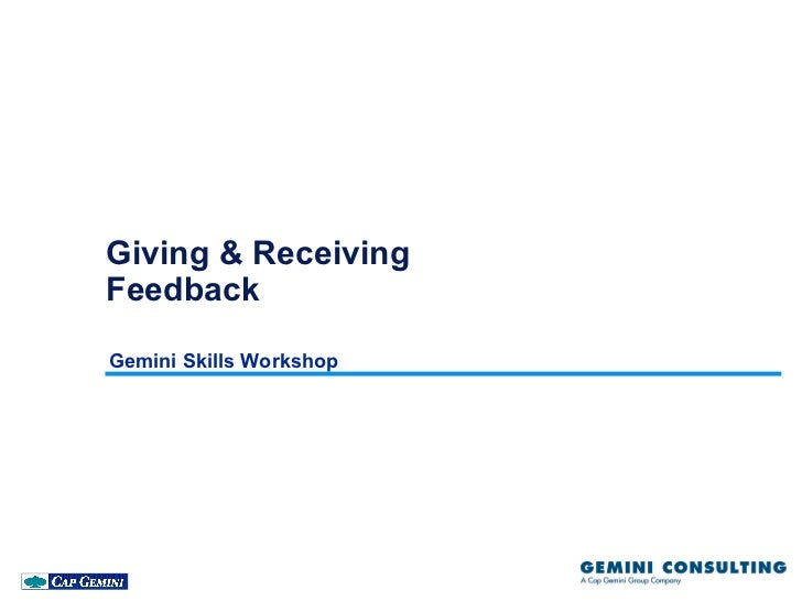 Giving & ReceivingFeedbackGemini Skills Workshop