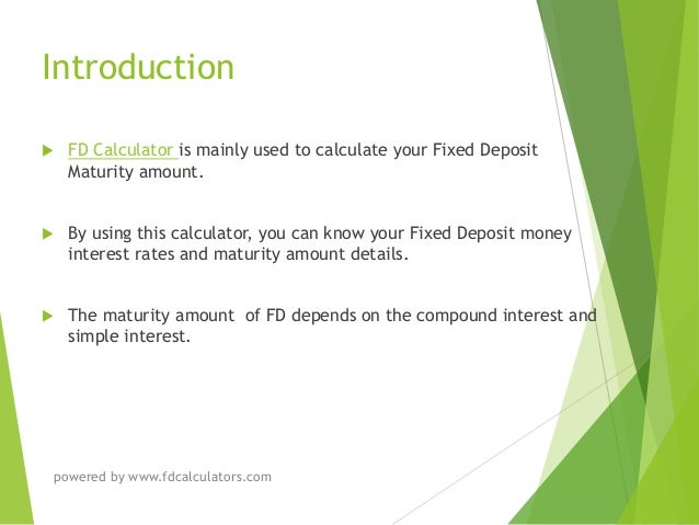 Calculate fixed deposit maturity amount