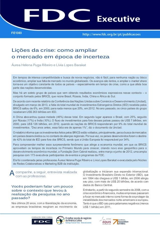 Gestão Estratégica do Suprimento e o Impacto no Desempenho das Empresas BrasileirasLições da crise: como ampliar o mercado...