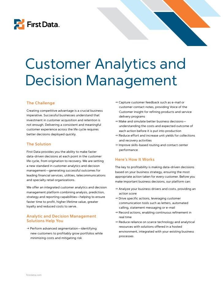 Customer Analytics and Decision Management The Challenge                                                Capture customer ...