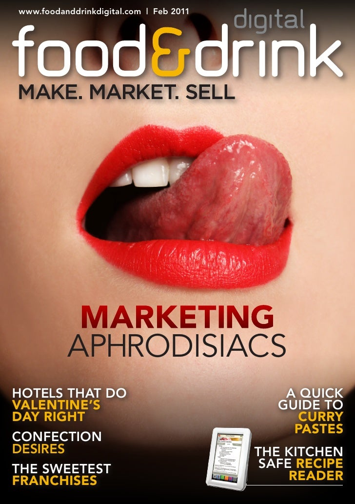 www.foodanddrinkdigital.com | feb 2011           Marketing          AphrodisiAcshoTelS ThaT Do                            ...