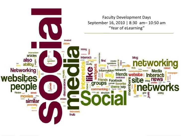 """Faculty Development Days<br />September 16, 2010   8:30  am– 10:50 am<br />""""Year of eLearning""""<br />"""