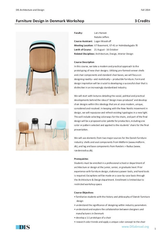1 DIS Architecture And Design Fall 2014 Furniture Design In Denmark  Workshop Www.DISabroad.