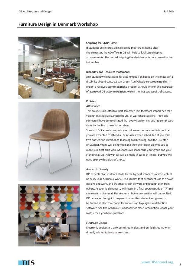 Furniture design in denmark workshop fall 2014 syllabus for Chair design workshop