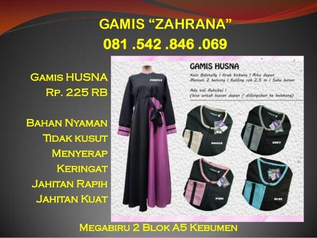 Produsen Gamis Zahrana Produsen Gamis Zahrana Kabupaten Kebumen Jawa