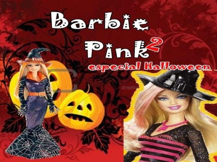 Indice•   Halloween 3 e 4•   Barbie um natal Perfeito 5•   Barbie e suas irmãs 6•   Barbie Melhores amigas 7•   Eu quero s...